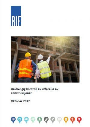1908 - RIF-veileder - Uavhengig kontroll av utførelse av konstruksjoner (digitalt produkt)