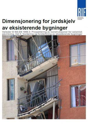 4301 - Dimensjonering for jordskjelv av eksisterende bygninger (digitalt produkt)