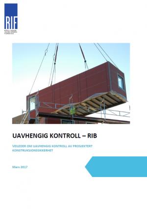 4892 - Uavhengig kontroll - RIB, Veileder om uavhengig kontroll av prosjektert konstruksjonssikkerhet (digitalt produkt)